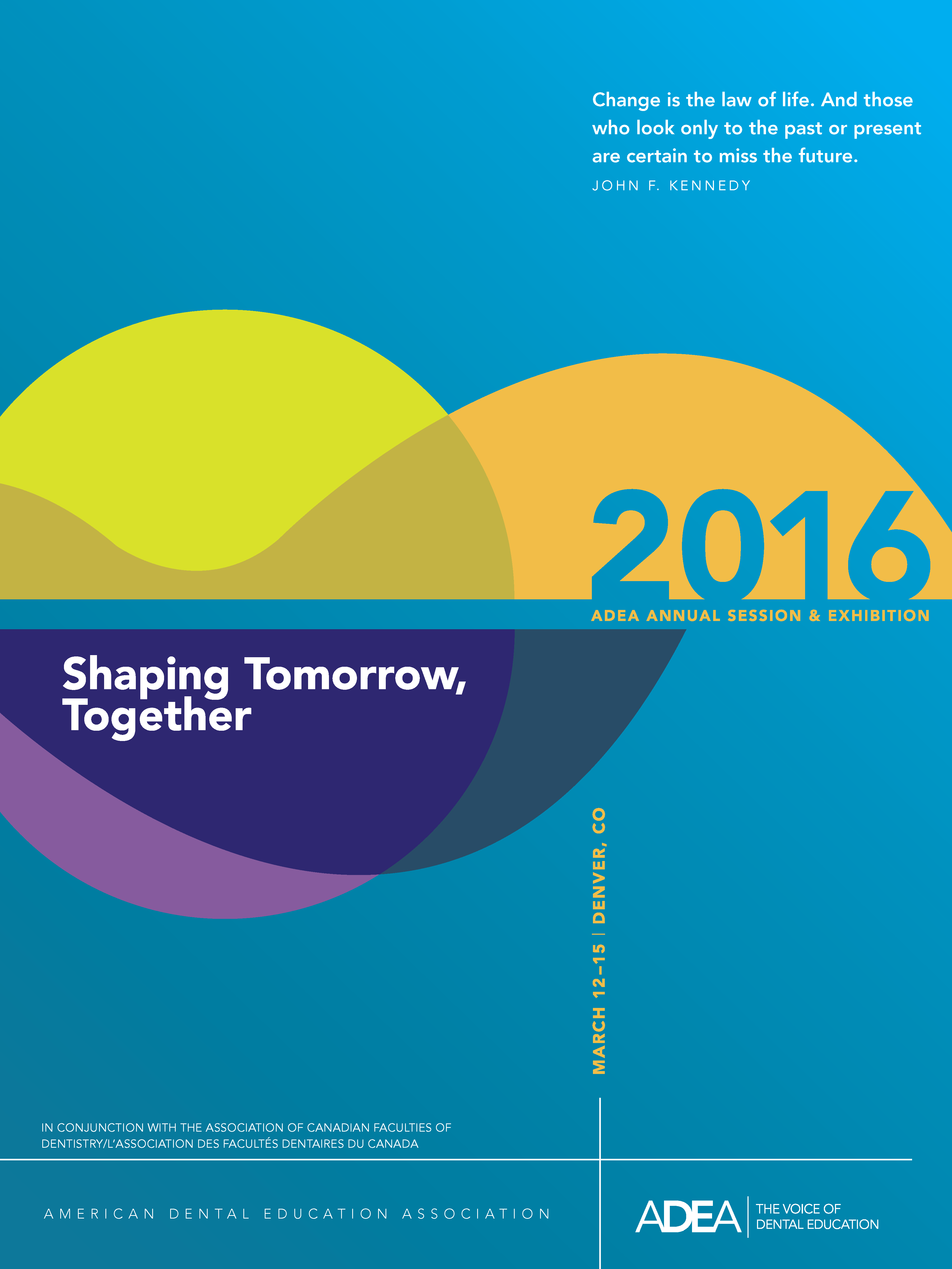 Coming to a Mailbox Near You: 2016 ADEA Annual Session ...