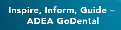 Coming Soon: The New ADEA GoDental