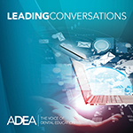 ADEA Policy Center Launches New 'Leading Conversations' Webinar Series