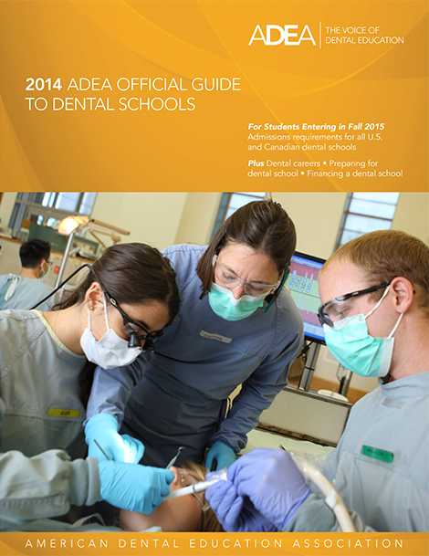 2014 ADEA Official Guide to Dental Schools Now Available