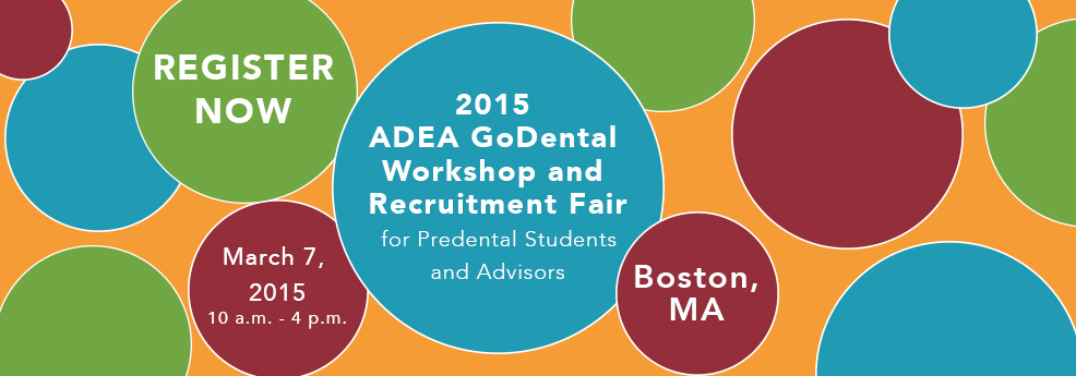 ADEA GoDental Workshop & Recruitment Fair