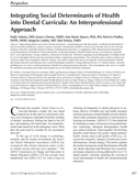 Integrating Social Determinants of Health into Dental Curricula: An Interprofessional Approach