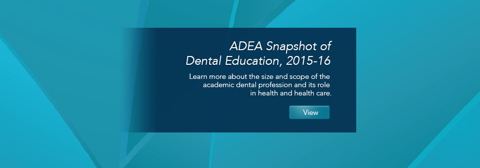 2015-2016 ADEA Snapshot of Dental Education
