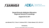 Dental Schools Addiction Education  Regional Summit Proceedings