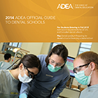 2014 ADEA Official Guide to Dental Schools