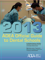 2013 ADEA Official Guide to Dental Schools