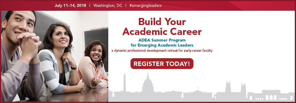 2018 ADEA Summer Program for Emerging Academic Leaders