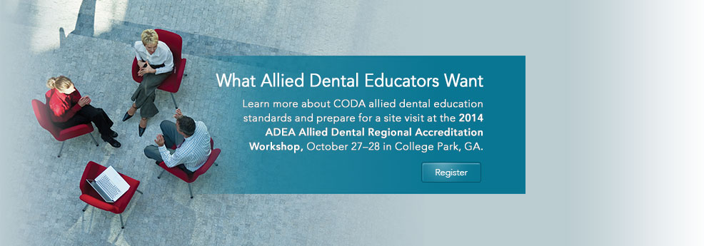 ADEA Allied Dental Regional Accreditation Workshop