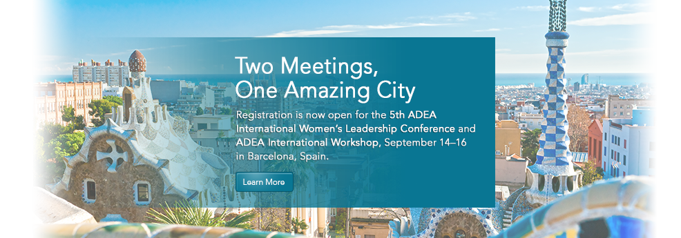 5th ADEA International Women's Leadership Conference & ADEA International Workshop