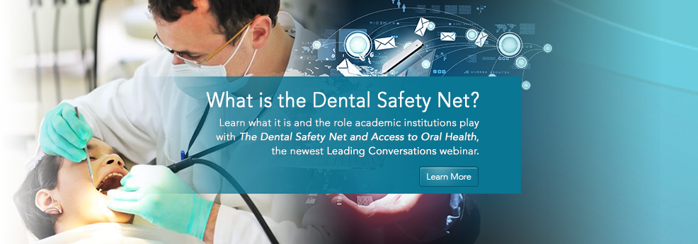 The Dental Safety Net and Access to Oral Health