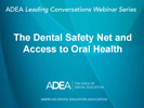 Dental Safety Net presentations slides