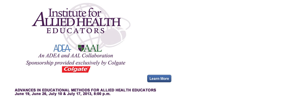 ADEA/AAL IAHE: Advances in Educational Methods for Allied Health Educators